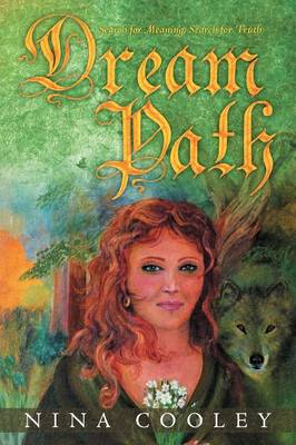 Dream Path: Search for Meaning, Search for Truth