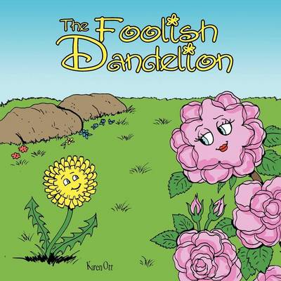 The Foolish Dandelion