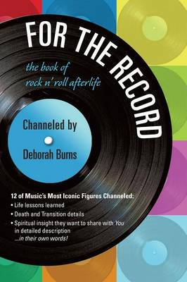 For the Record: The Book of Rock N' Roll Afterlife