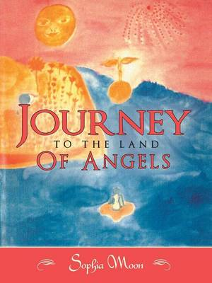 Journey to the Land of Angels