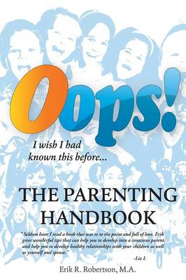 OOPS! the Parenting Handbook: I Wish I Had Known This Before