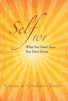 Self 101: What You Don't Know You Don't Know