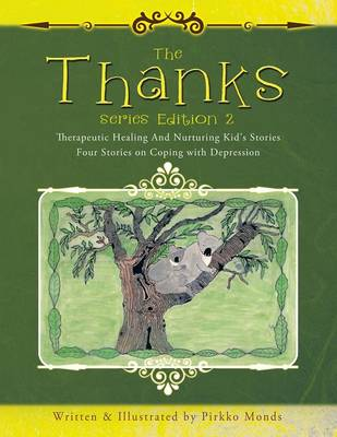 The Thanks Series Edition 2: Four Stories on Coping with Depression