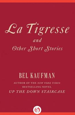 La Tigresse and Other Short Stories