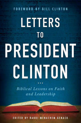Letters to President Clinton: Biblical Lessons on Faith and Leadership