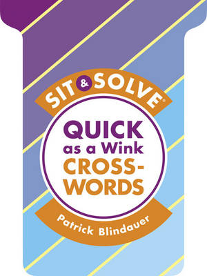 Sit & Solve (R) Quick as a Wink Crosswords