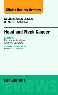Head and Neck Cancer, An Issue of Neuroimaging Clinics