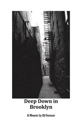 Deep Down in Brooklyn