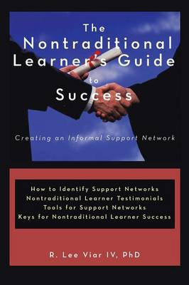 The Nontraditional Learner's Guide to Success: Creating an Informal Support Network