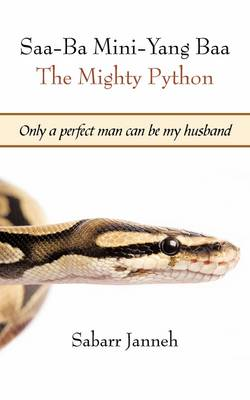 Saa-Ba Mini-Yang Baa The Mighty Python: Only a Perfect Man Can be My Husband
