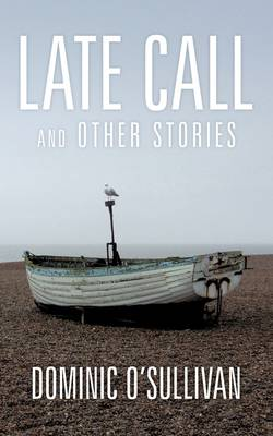 Late Call and Other Stories