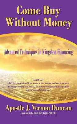 Come Buy Without Money: Advanced Techniques in Kingdom Financing