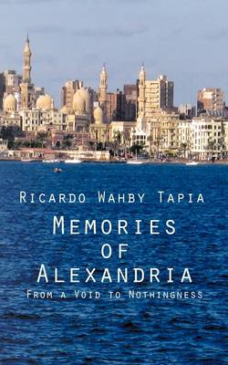 Memories of Alexandria: From a Void to Nothingness
