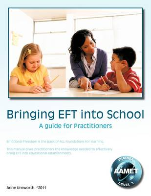 Bringing EFT into School: A Guide for Practitioners