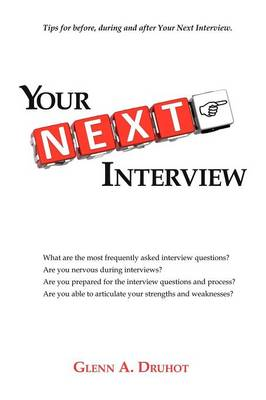 Your Next Interview: Tips for Before, During and After the Interview