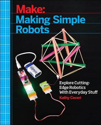 Making Simple Robots: Exploring...