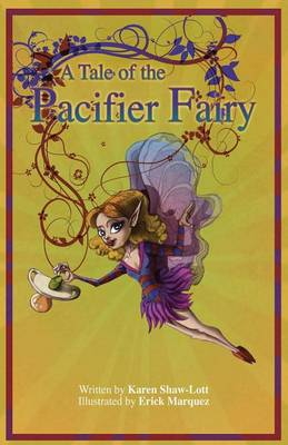 A Tale of the Pacifier Fairy