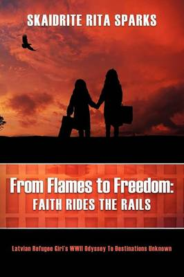 From Flames to Freedom: Faith Rides the Rails