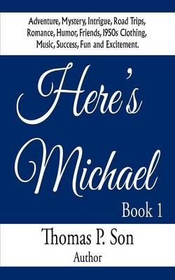 Here's Michael: Book I