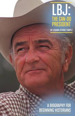 LBJ: The Can-Do President
