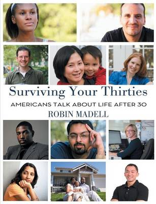 Surviving Your Thirties: Americans Talk about Life After 30