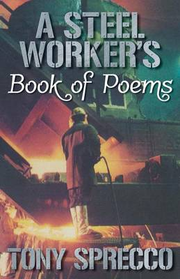 A Steel Worker's Book of Poems