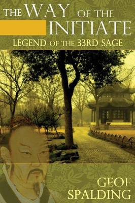 The Way of the Initiate: Legend of the 33rd Sage