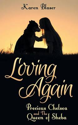 Loving Again: Precious Chelsea and the Queen of Sheba