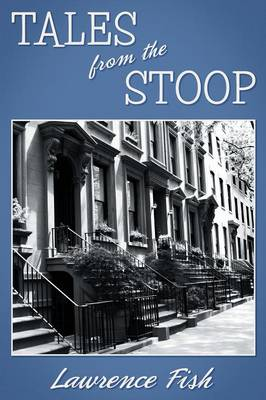 Tales from the Stoop