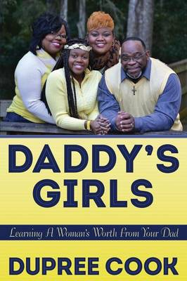 Daddy's Girl: Learning a Woman's Worth from Your Dad