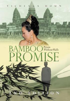 Bamboo Promise: Prison Without Walls