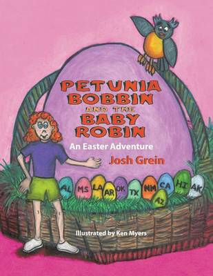 Petunia Bobbin and the Baby Robin: An Easter Adventure