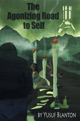 The Agonizing Road to Self