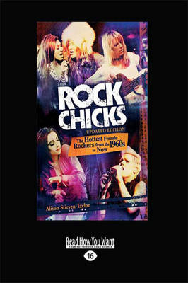 Rock Chicks B+ format: The Hottest Female Rockers from the 1960's to Now