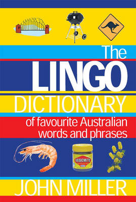 The Lingo Dictionary (1 Volume Set): Of Favourite Australian Words and Phrases
