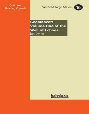 Geomancer: Volume One of the Well of Echoes (2 Volume Set)