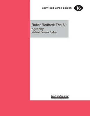 Rober Redford: The Biography