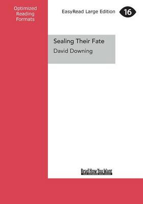 Sealing Their Fate: Twenty-two Days That Decided the Second World War