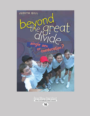 Beyond the Great Divide: Single-Sex or Coeducation