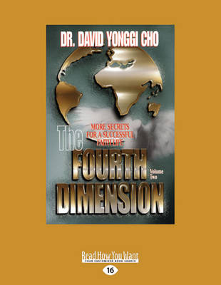 The Fourth Dimension, Volume 2: More Secrets Fot a Successful Faith Life