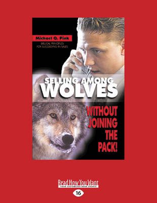 Selling Among Wolves: Without Joining the Pack!