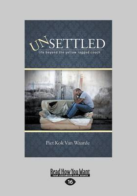 Unsettled: Life Beyond the Yellow Ragged Couch
