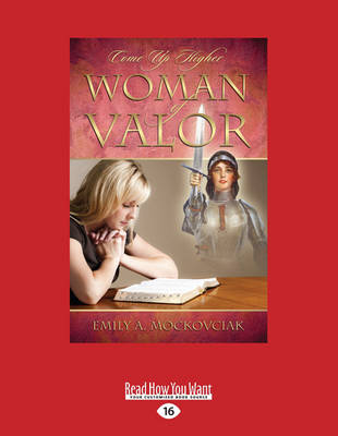Woman of Valor: Come Up Higher