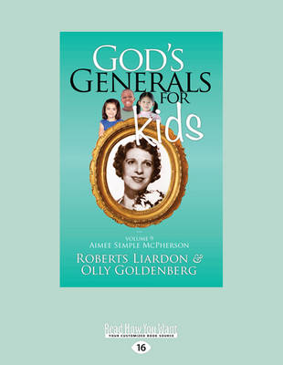 God's Generals for Kids/Aimee Semple Mcpherson: Volume 9