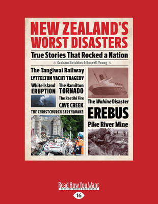 New Zealand's Worst Disasters: True Stories That Bocked a Nation