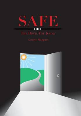 Safe: The Devil You Know!