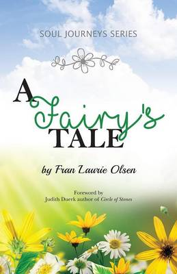 Soul Journeys Series: A Fairy's Tale