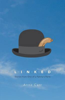 Linked: Stories from One of a Family's Parts