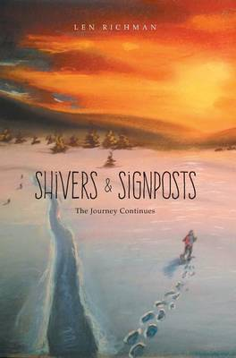 Shivers & Signposts : The Journey Continues