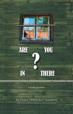 Are You in There?